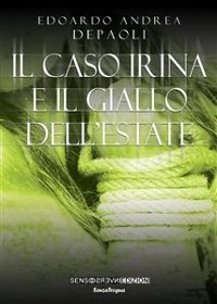 Cover Il caso Irina e il giallo dell'estate