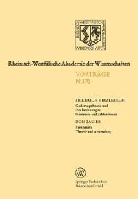 Cover Codierungstheorie und ihre Beziehung zu Geometrie und Zahlentheorie. Primzahlen: Theorie und Anwendung