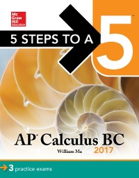 Cover 5 Steps to a 5 AP Calculus BC 2017