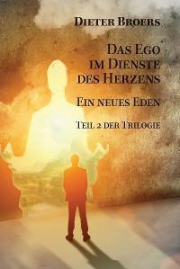 Cover Das Ego im Dienste des Herzens