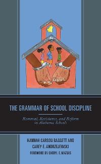 Cover The Grammar of School Discipline