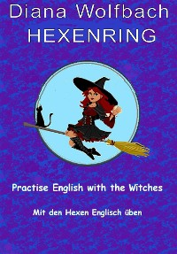 Cover HEXENRING Practice English with the Witches Mit den Hexen Englisch üben