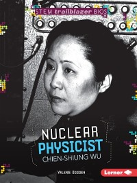 Cover Nuclear Physicist Chien-Shiung Wu
