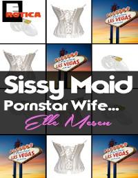 Cover Sissy Maid - Pornstar Wife