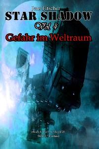 Cover StarShadow (Vol.4): Gefahr im Weltraum