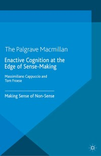 Cover Enactive Cognition at the Edge of Sense-Making