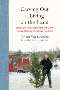 Cover Carving Out a Living on the Land