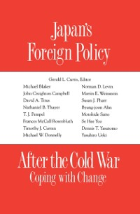 Cover Japan's Foreign Policy After the Cold War: Coping with Change