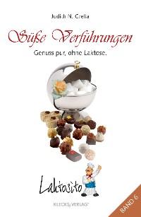 Cover Laktosito Bd. 6: Süße Verführungen