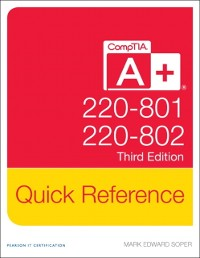 Cover CompTIA A+ Quick Reference (220-801 and 220-802)