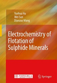 Cover Electrochemistry of Flotation of Sulphide Minerals