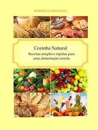 Cover Cozinha Natural  -  Receitas Simples E Rápidas Para Uma Alimentação Correta
