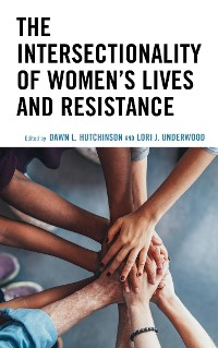 Cover The Intersectionality of Women's Lives and Resistance