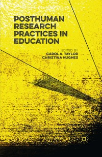 Cover Posthuman Research Practices in Education