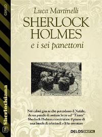 Cover Sherlock Holmes e i sei panettoni
