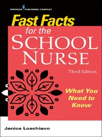 Cover Fast Facts for the School Nurse