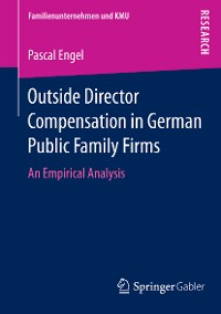 Cover Outside Director Compensation in German Public Family Firms