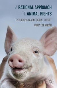 Cover A Rational Approach to Animal Rights