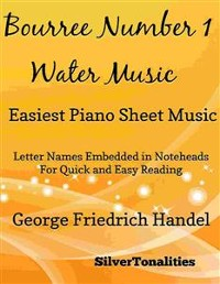 Cover Bourree Number 1 Water Music Easiest Piano Sheet Music