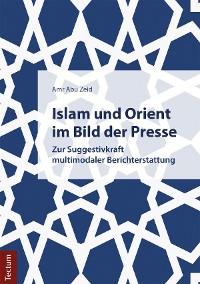 Cover Islam und Orient im Bild der Presse