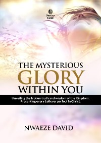 Cover The Mysterious Glory Within You