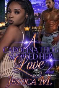 Cover A Carolina Thug Showed Her Love 2