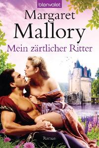 Cover Mein zärtlicher Ritter
