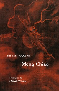 Cover The Late Poems of Meng Chiao