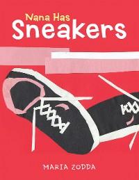 Cover Nana Has Sneakers