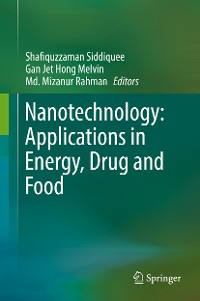Cover Nanotechnology: Applications in Energy, Drug and Food