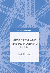 Cover Mesearch and the Performing Body