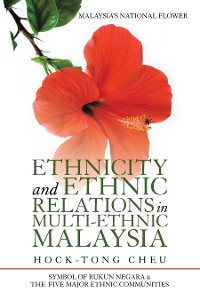 Cover Ethnicity and Ethnic Relations in Multi-Ethnic Malaysia