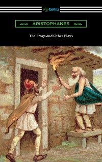 Cover The Frogs and Other Plays