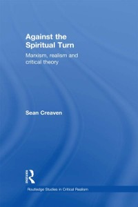 Cover Against the Spiritual Turn
