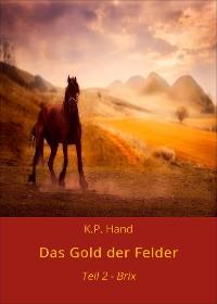 Cover Das Gold der Felder - Brix