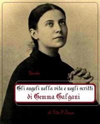 Cover Gli angeli nella vita e negli scritti di Gemma Galgani