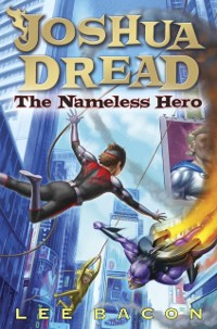 Cover Joshua Dread: The Nameless Hero