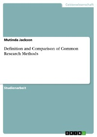 Cover Definition and Comparison of Common Research Methods