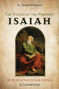 Cover The Vision of the Prophet Isaiah