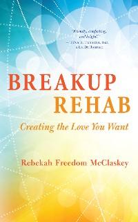 Cover Breakup Rehab