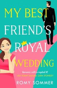 Cover My Best Friend's Royal Wedding