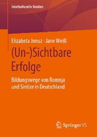 Cover (Un-)Sichtbare Erfolge