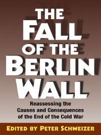 Cover The Fall of the Berlin Wall