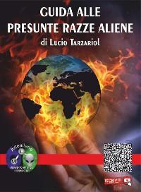 Cover Guida alle presunte razze aliene