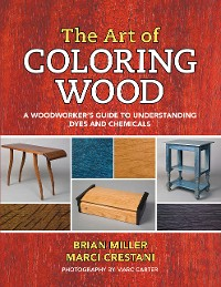 Cover The Art of Coloring Wood