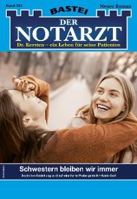 Cover Der Notarzt 382 - Arztroman