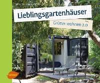 Cover Lieblingsgartenhäuser