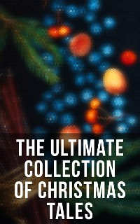 Cover The Ultimate Collection of Christmas Tales