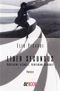 Cover Liber Secundus. Vertigini visuali, Vertigini verbali