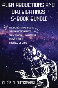 Cover Alien Abductions and UFO Sightings 5-Book Bundle